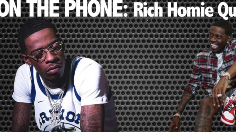 Rich Homie Quan Interview: Talks Losing Everything In Rap, Young
